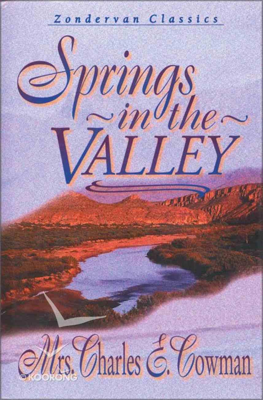Springs in the Valley Hardback