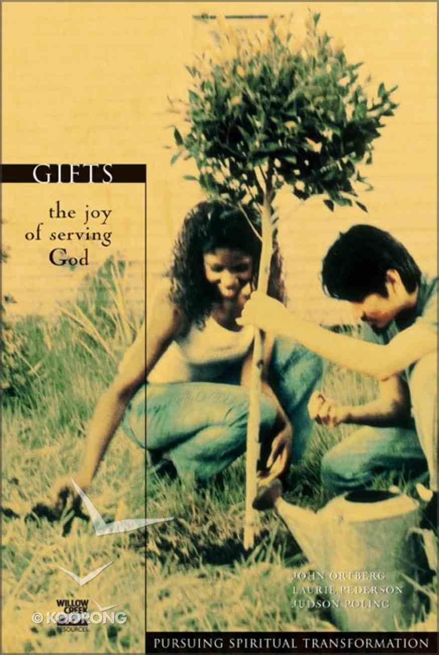 Gifts (Pursuing Spiritual Transformation Series) Paperback