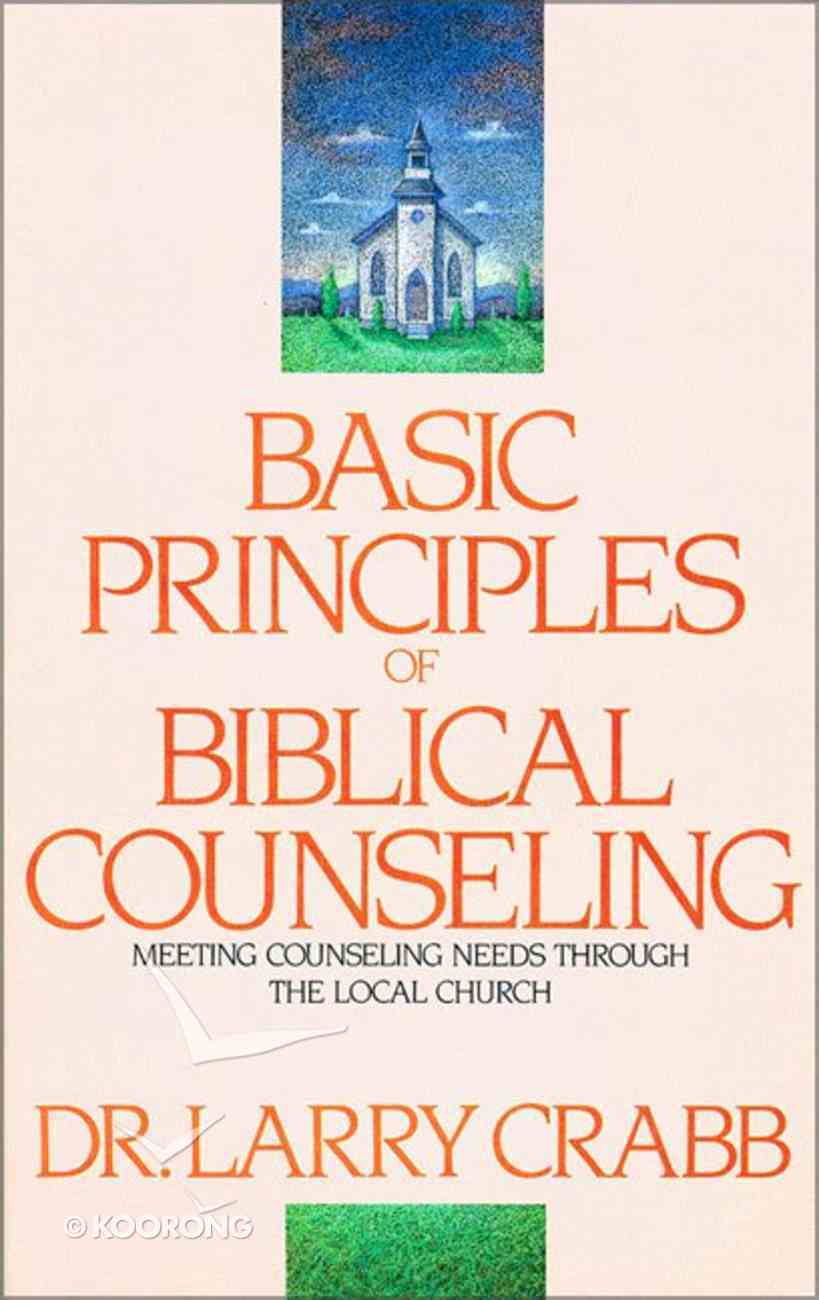Basic Principles of Biblical Counseling Paperback