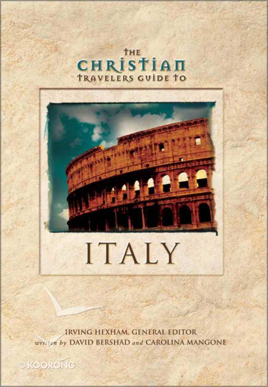 The Christian Travelers Guide to Italy Paperback