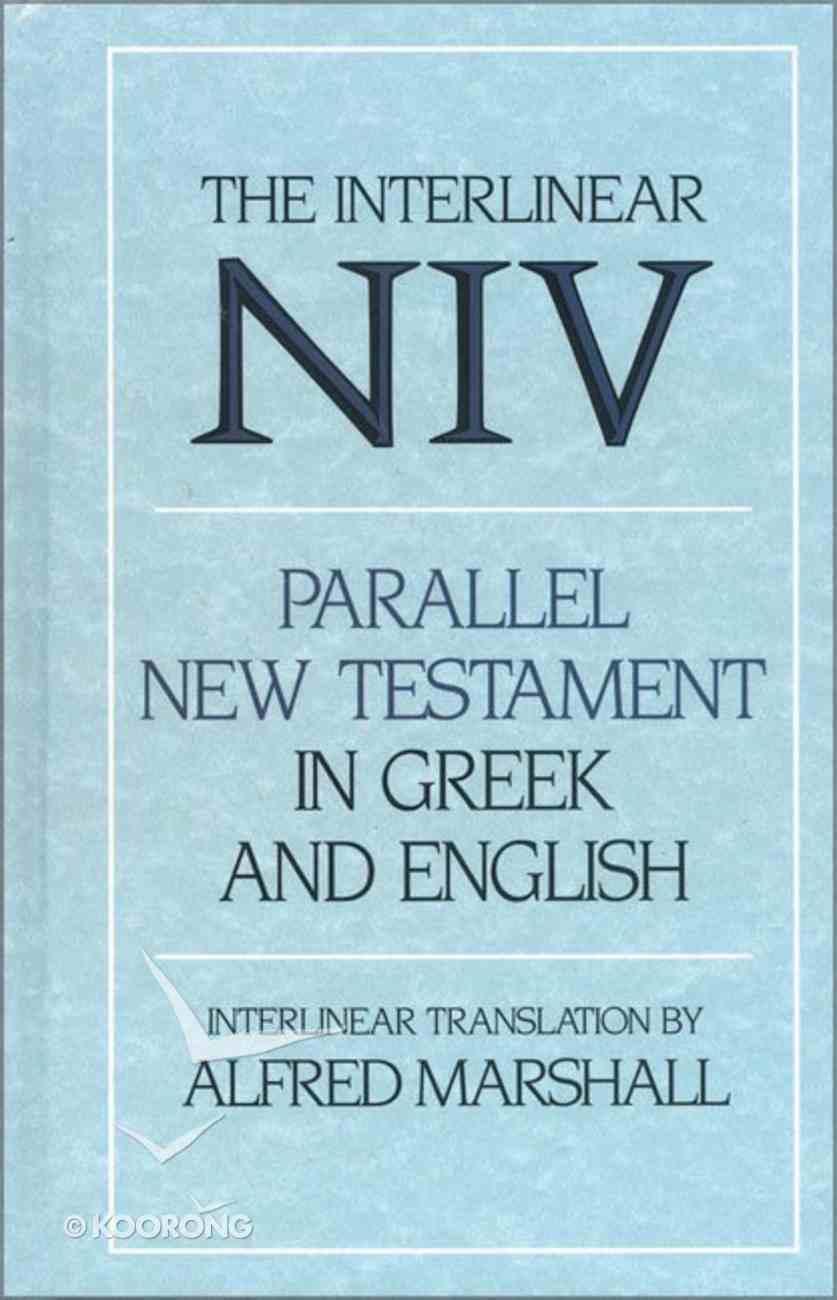 NIV Greek/Niv Interlinear New Testament Hardback