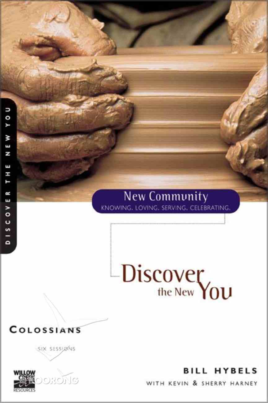 Colossians - Discover the New You (New Community Study Series) Paperback