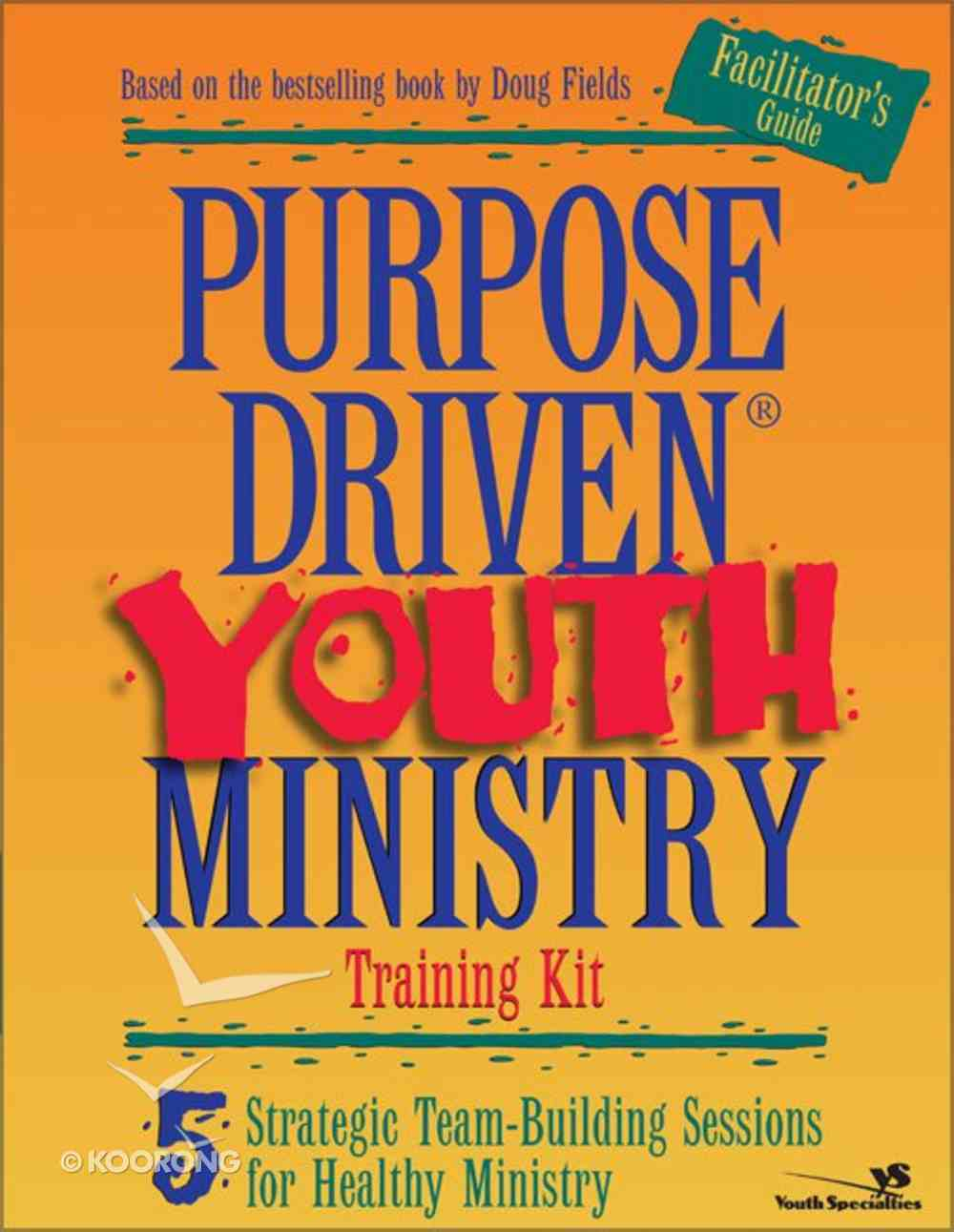 Purpose Driven Youth Ministry (Leaders Guide) (Purpose Driven Youth Ministry Series) Paperback