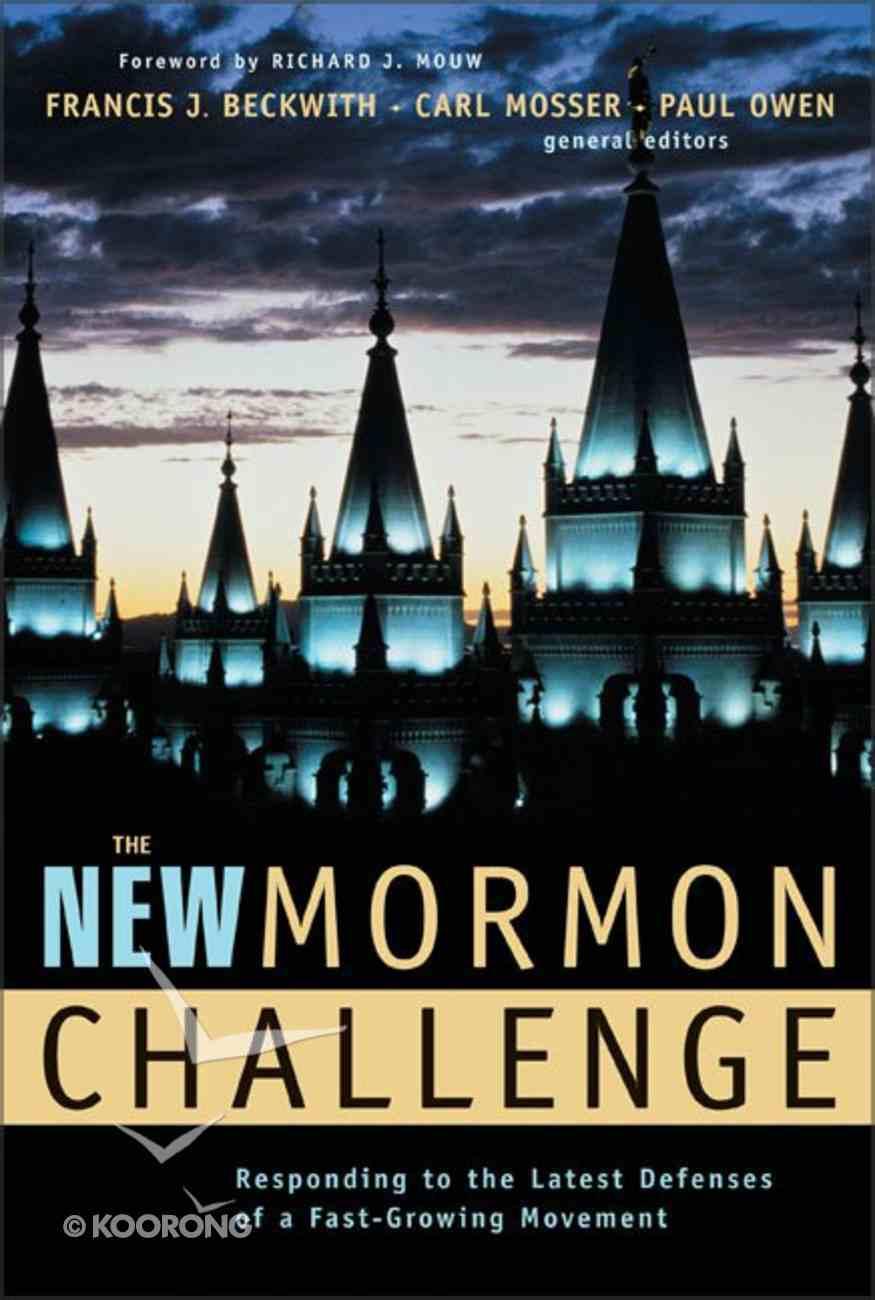 The New Mormon Challenge Hardback