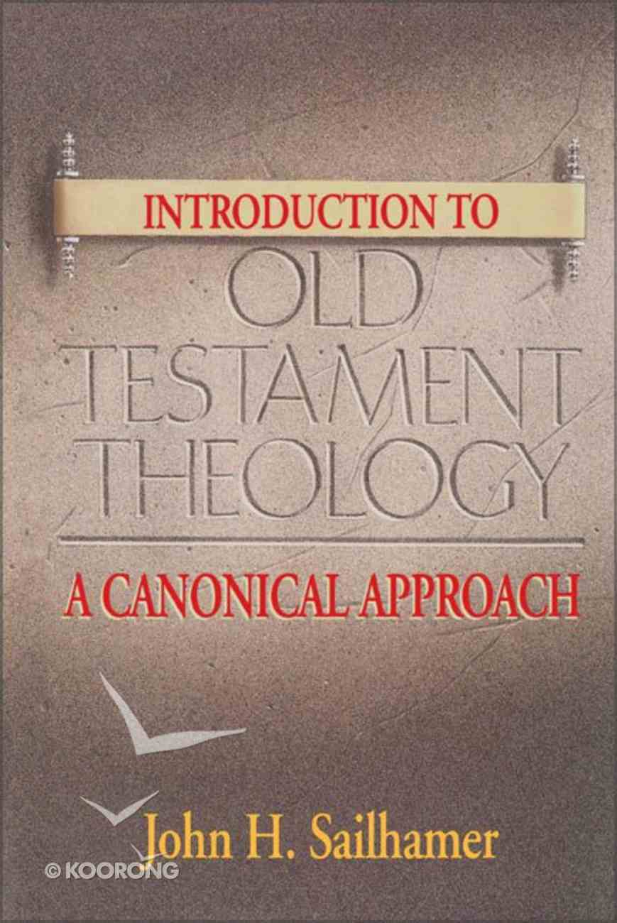 An Introduction to Old Testament Theology Paperback