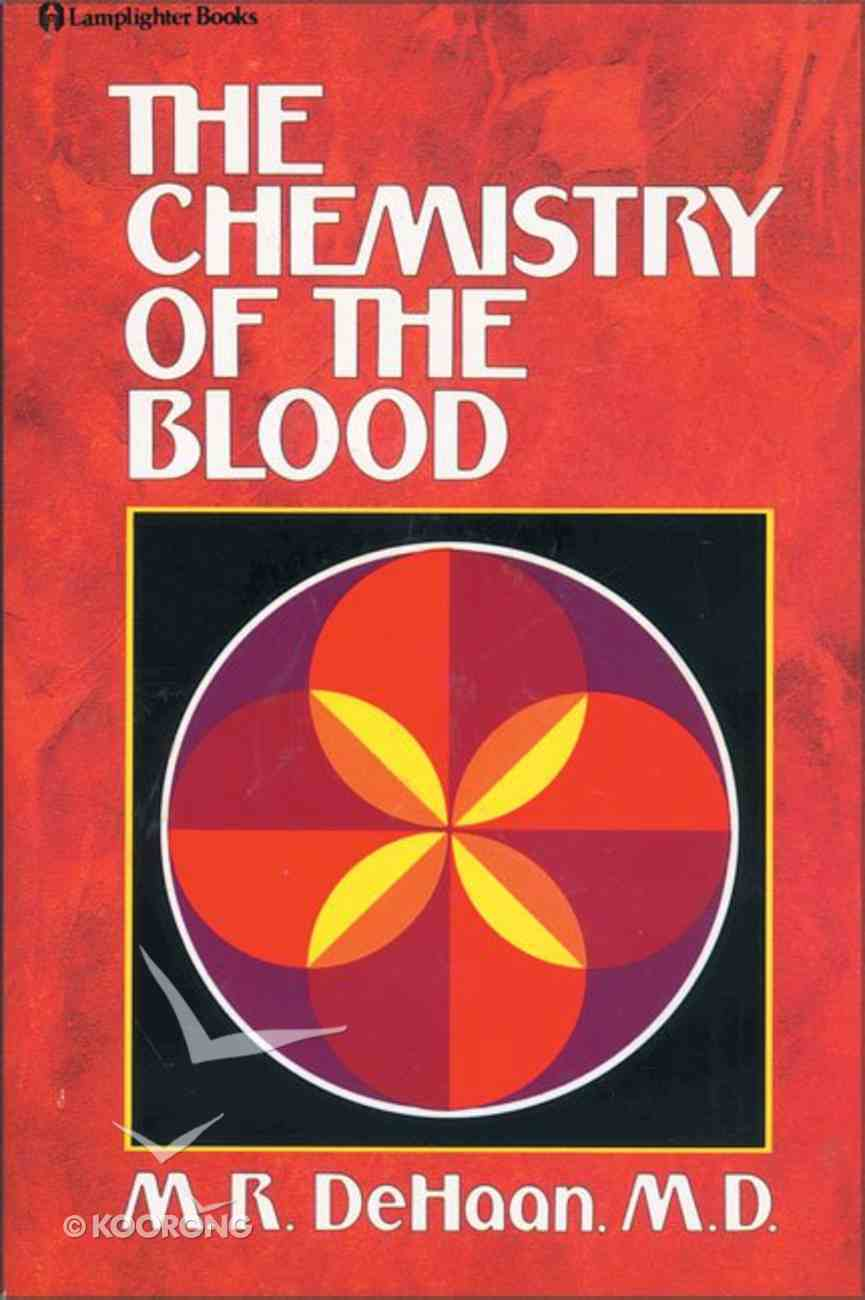 The Chemistry of the Blood Paperback