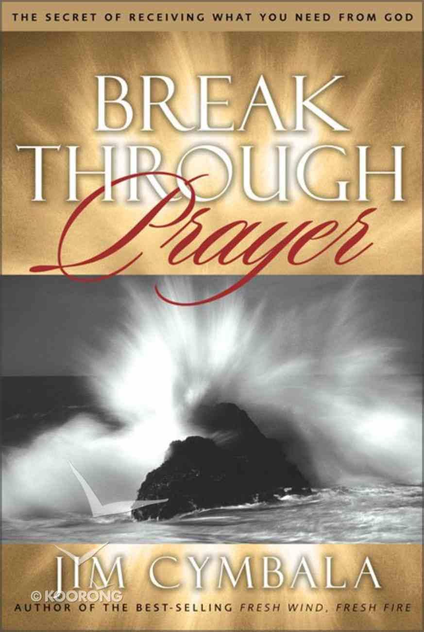 Breakthrough Prayer Hardback