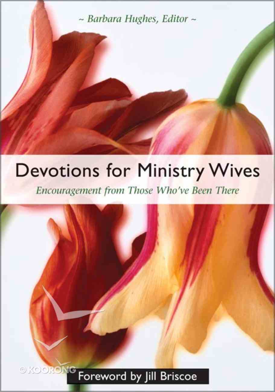Devotions For Ministry Wives Hardback