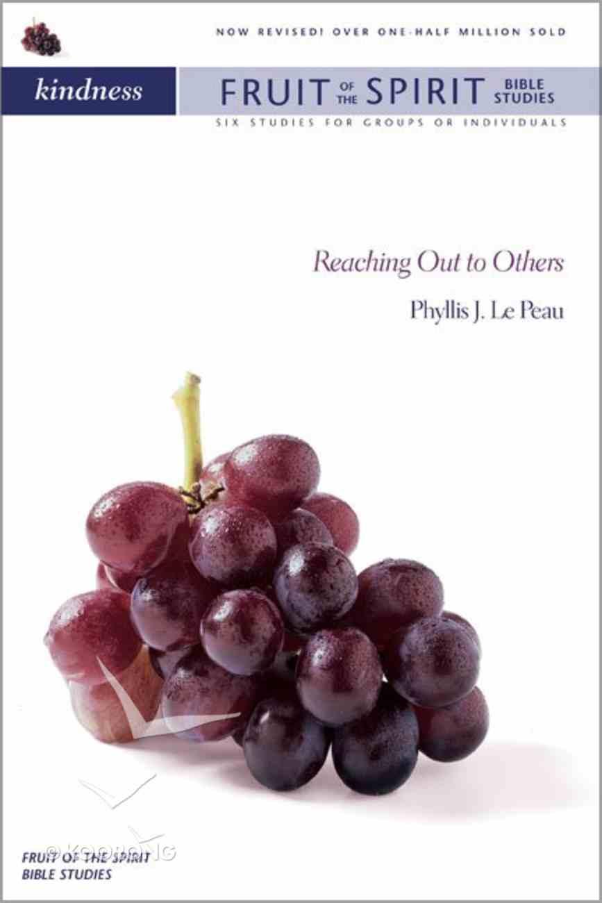 Kindness (Zondervan Fruit Of The Spirit Bible Study Series) Paperback