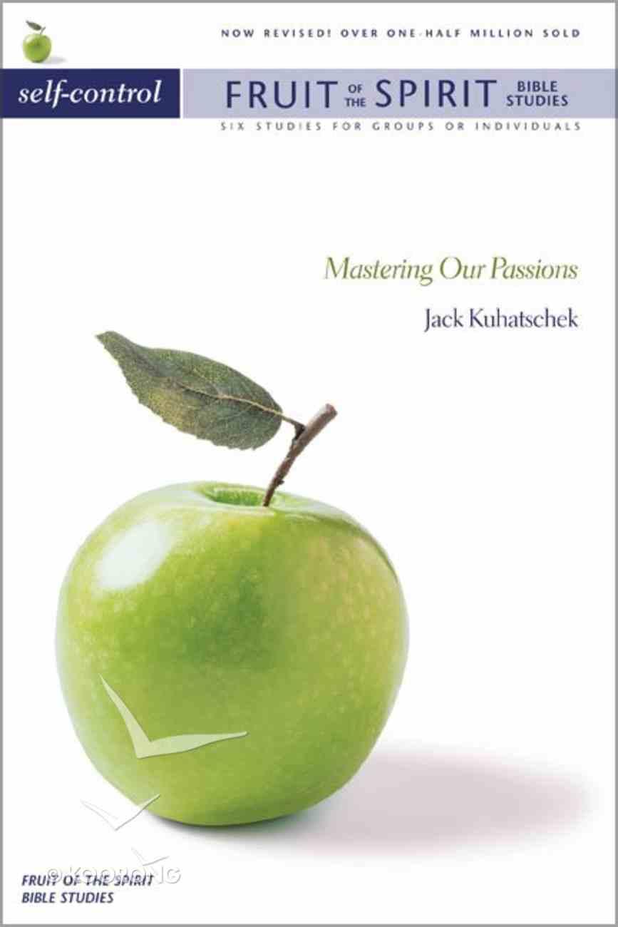 Self-Control (Zondervan Fruit Of The Spirit Bible Study Series) Paperback