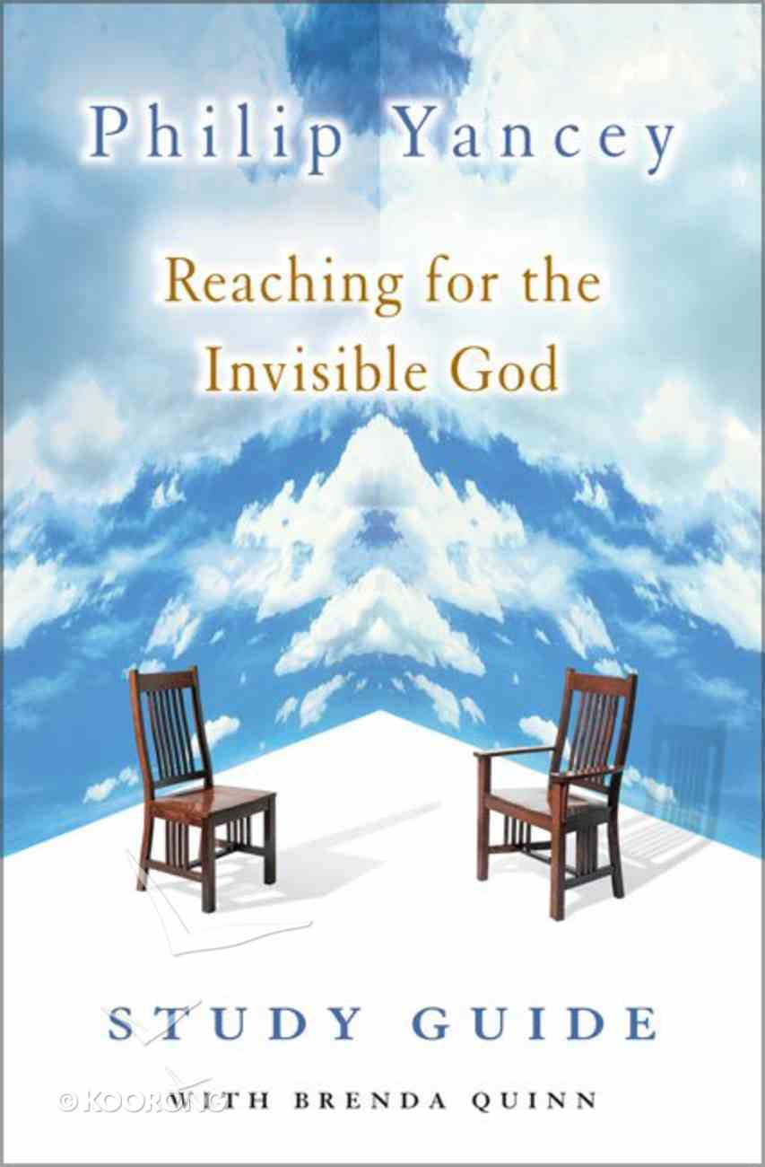 Reaching For the Invisible God (Study Guide) Paperback