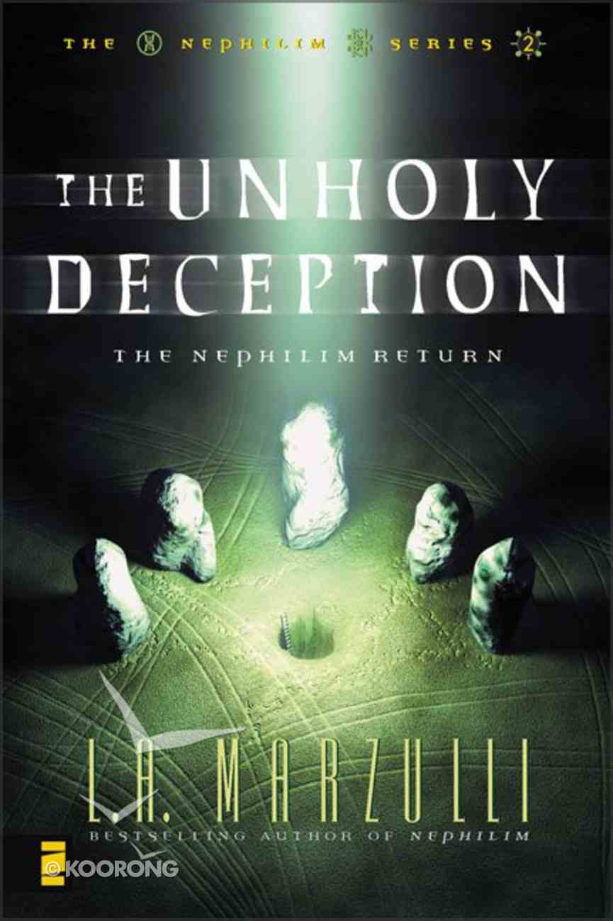 The Unholy Deception (#02 in Nephilim Series) Paperback