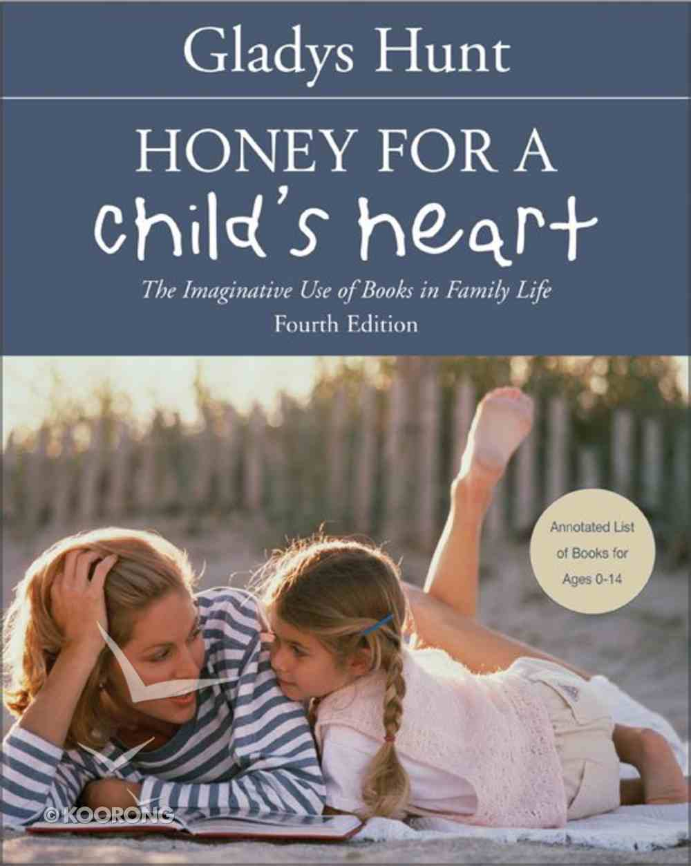 Honey For a Child's Heart Paperback