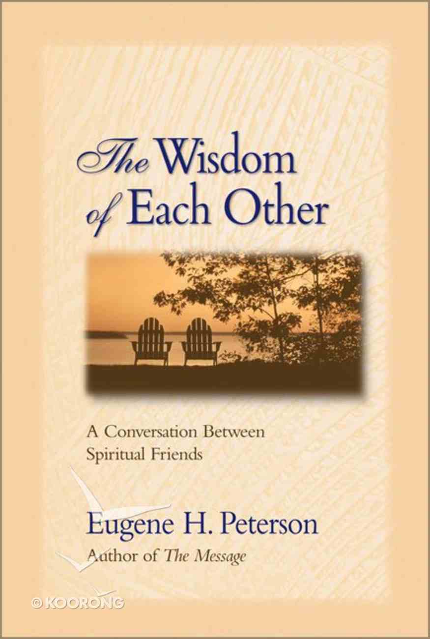 The Wisdom of Each Other Paperback