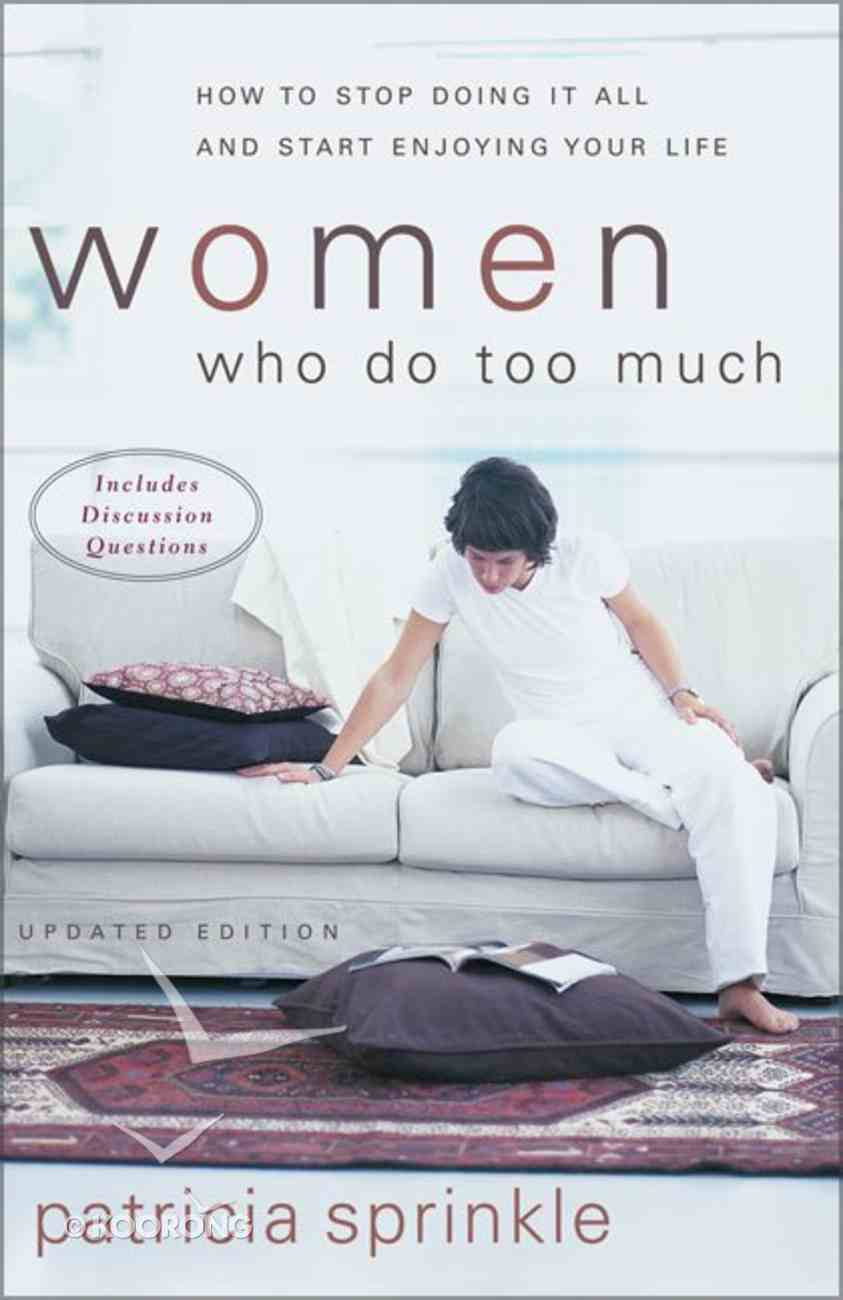 Women Who Do Too Much (2002) Paperback