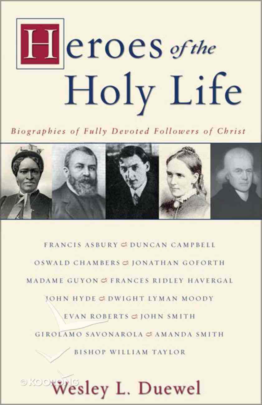 Heroes of the Holy Life Paperback