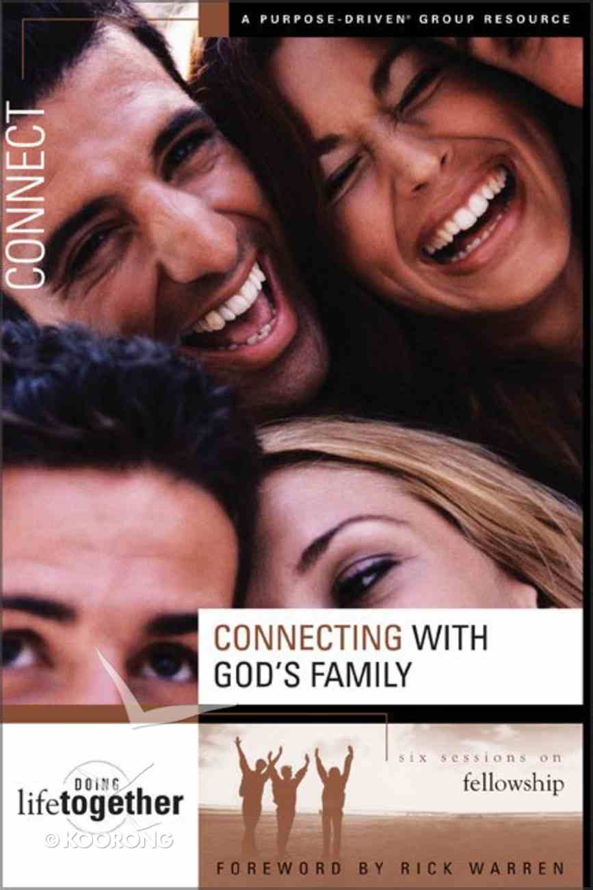 Connecting With God's Family (Doing Life Together Series) Paperback