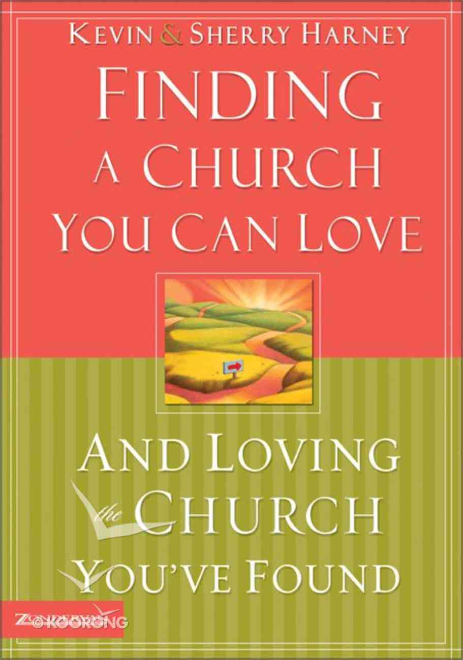Finding a Church You Can Love Paperback