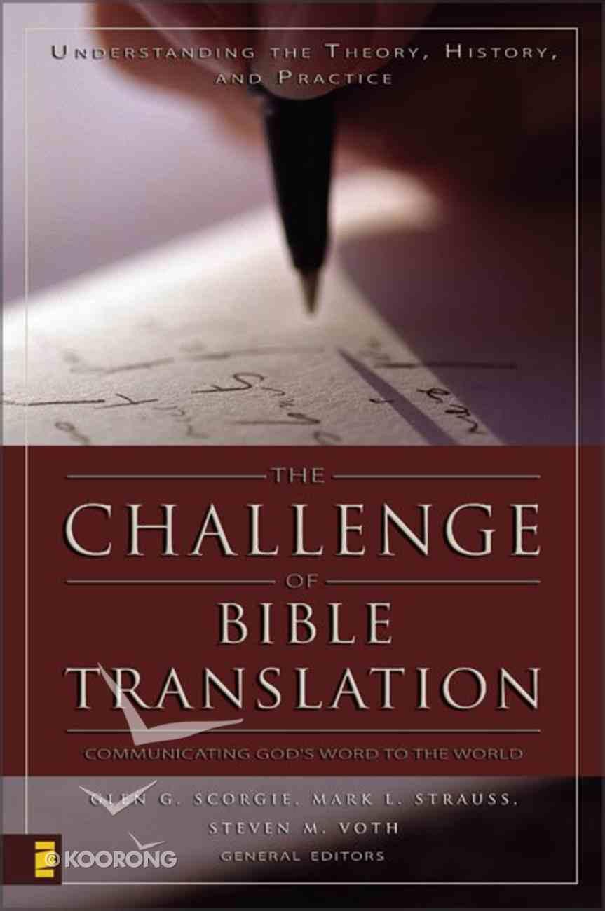 The Challenge of Bible Translation Hardback