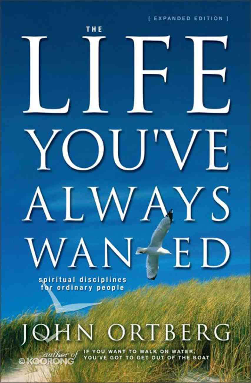 The Life You've Always Wanted (Expanded Edition 2002) Hardback