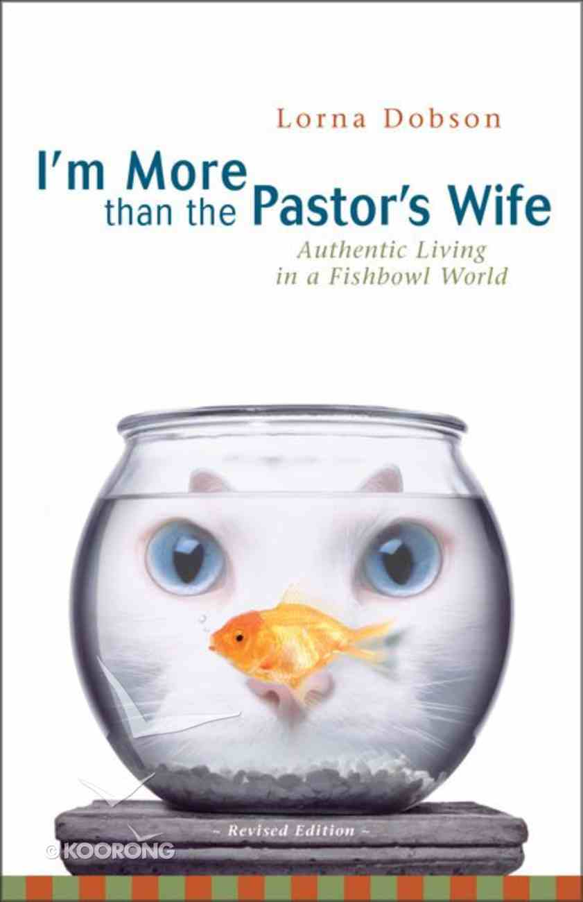 I'm More Than the Pastor's Wife Paperback