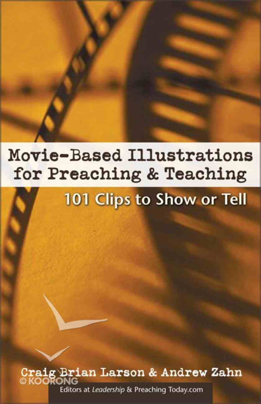 Movie Based Illustrations For Preaching & Teaching Paperback
