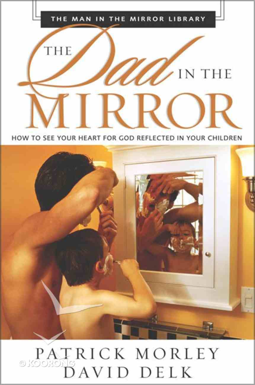 The Dad in the Mirror Paperback