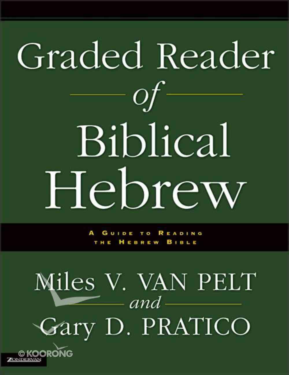 Graded Reader of Biblical Hebrew Paperback