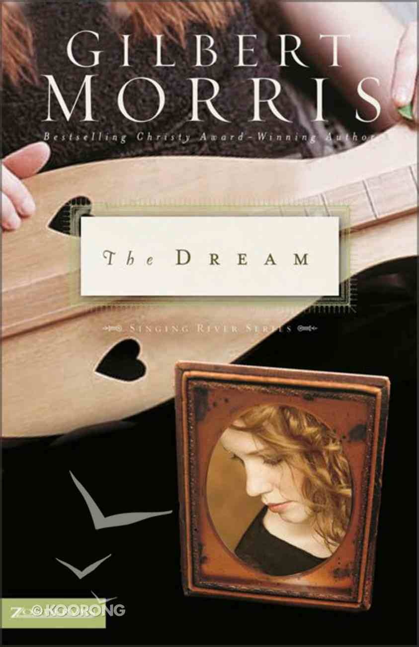 The Dream (Singing River Series) Paperback