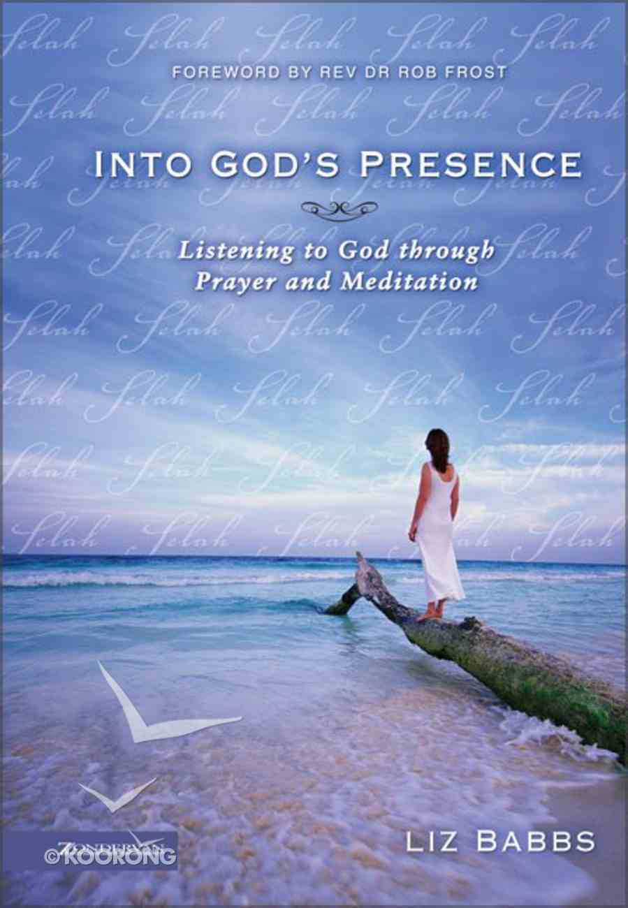 Into God's Presence Hardback
