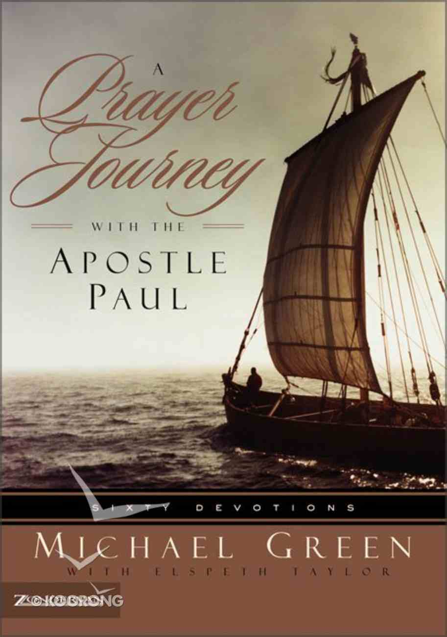 A Prayer Journey With the Apostle Paul Paperback