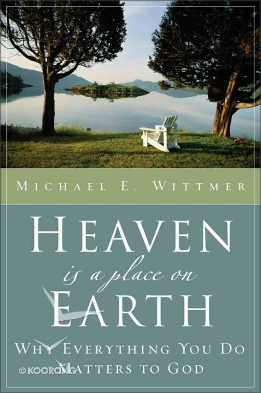 Heaven is a Place on Earth Paperback