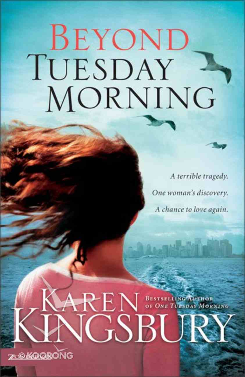 Beyond Tuesday Morning (#02 in 9/11 Series) Paperback