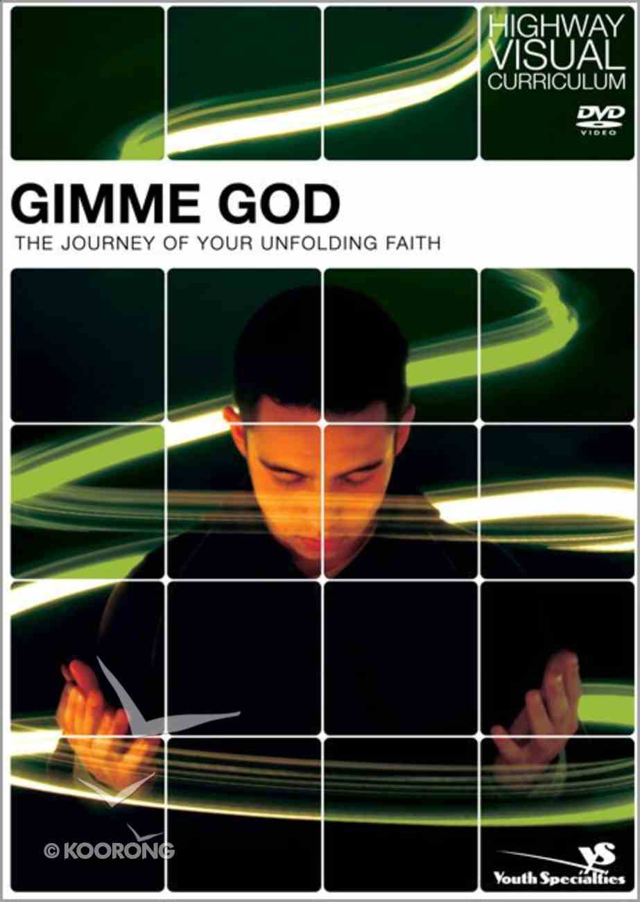 Gimme God (Highway Visual Curriculum Series) Pack