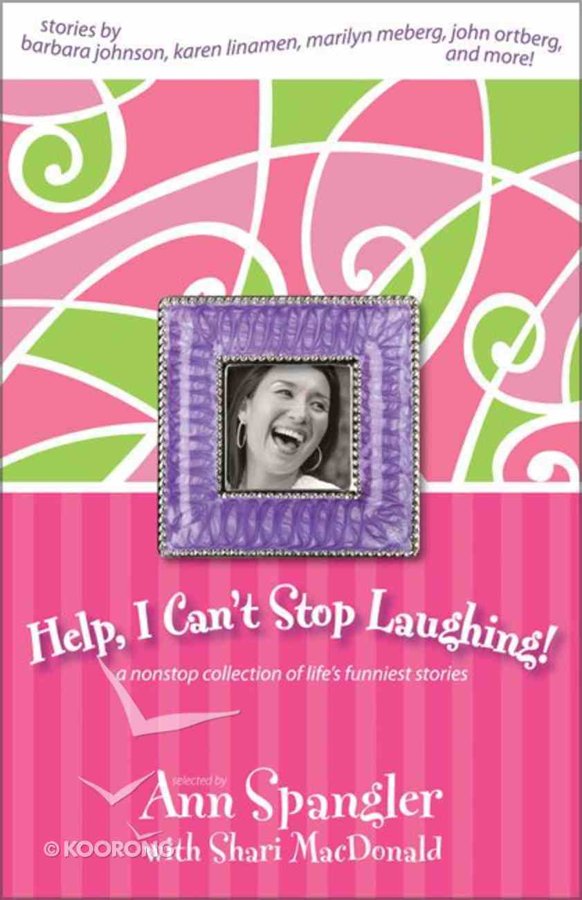 Help! I Can't Stop Laughing Paperback