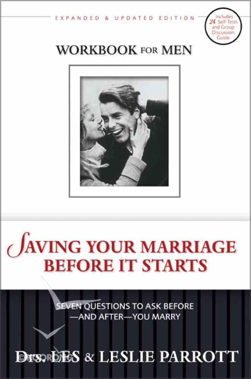 Saving Your Marriage Before It Starts (Men's Workbook) Paperback