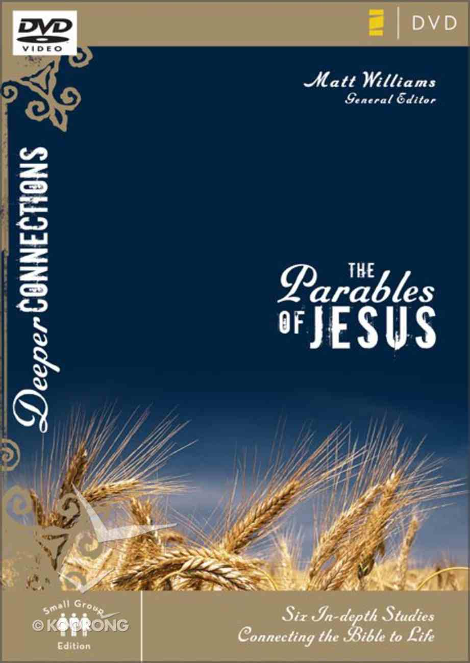 The Parables of Jesus (Deeper Connections Series) DVD