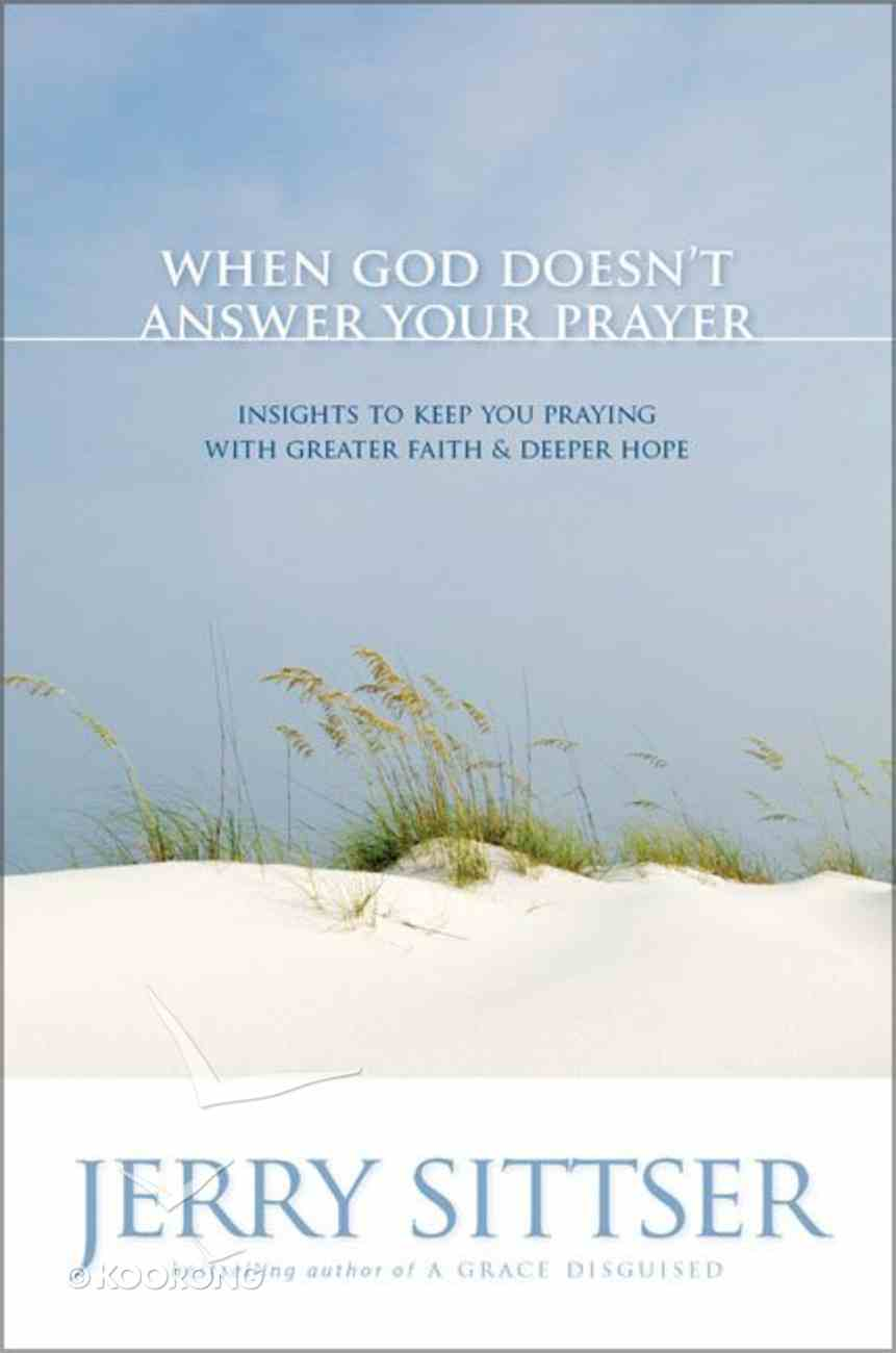 When God Doesn't Answer Your Prayer Paperback