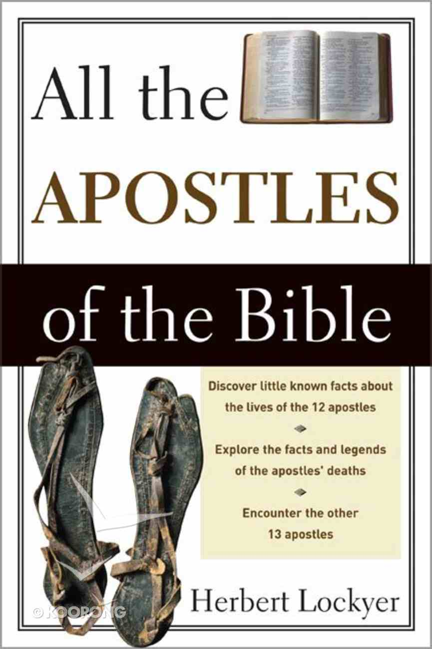 All the Apostles of the Bible Paperback
