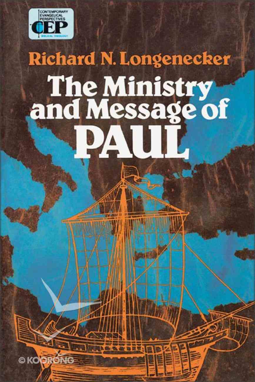 The Ministry and Message of Paul Paperback
