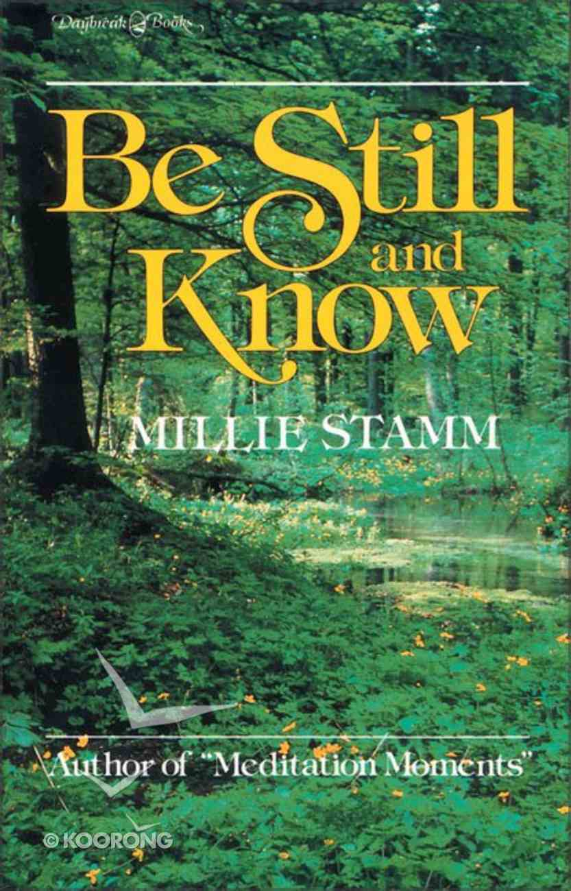 Be Still and Know Paperback