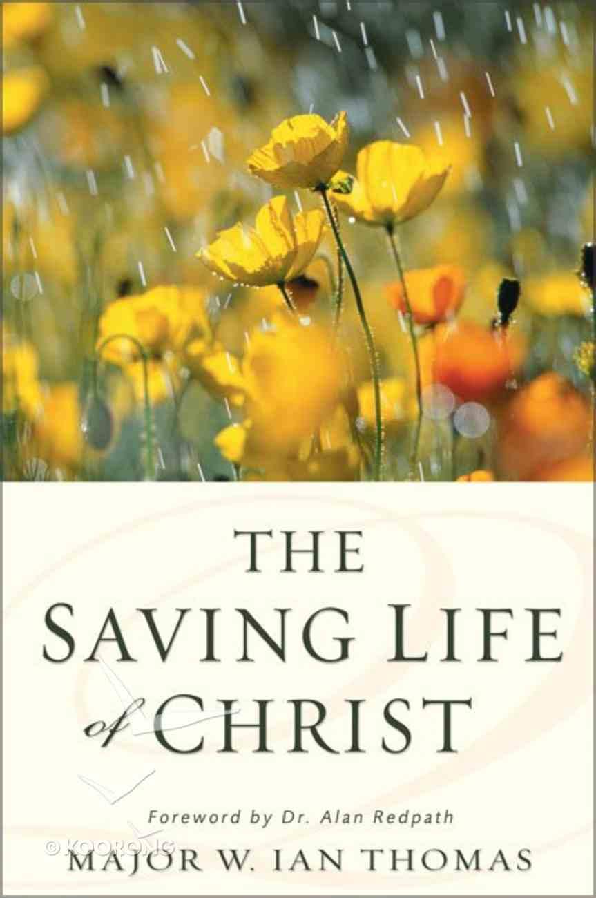 The Saving Life of Christ Mass Market