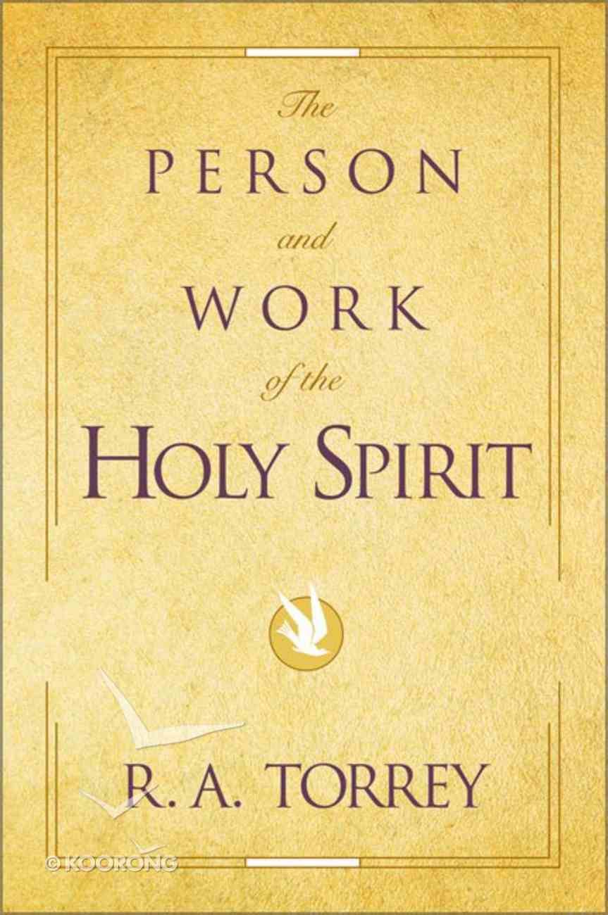 The Person and Work of the Holy Spirit Paperback
