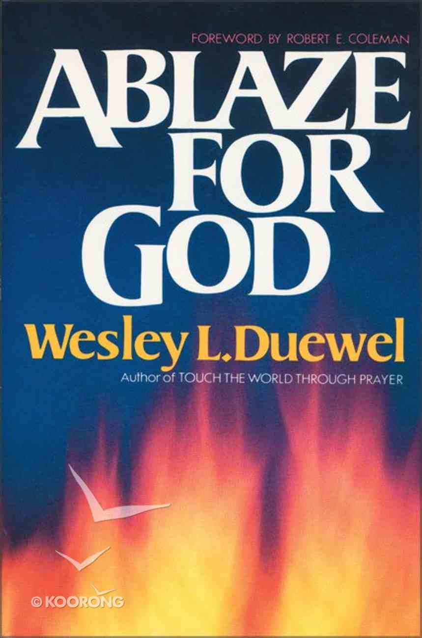 Ablaze For God Paperback