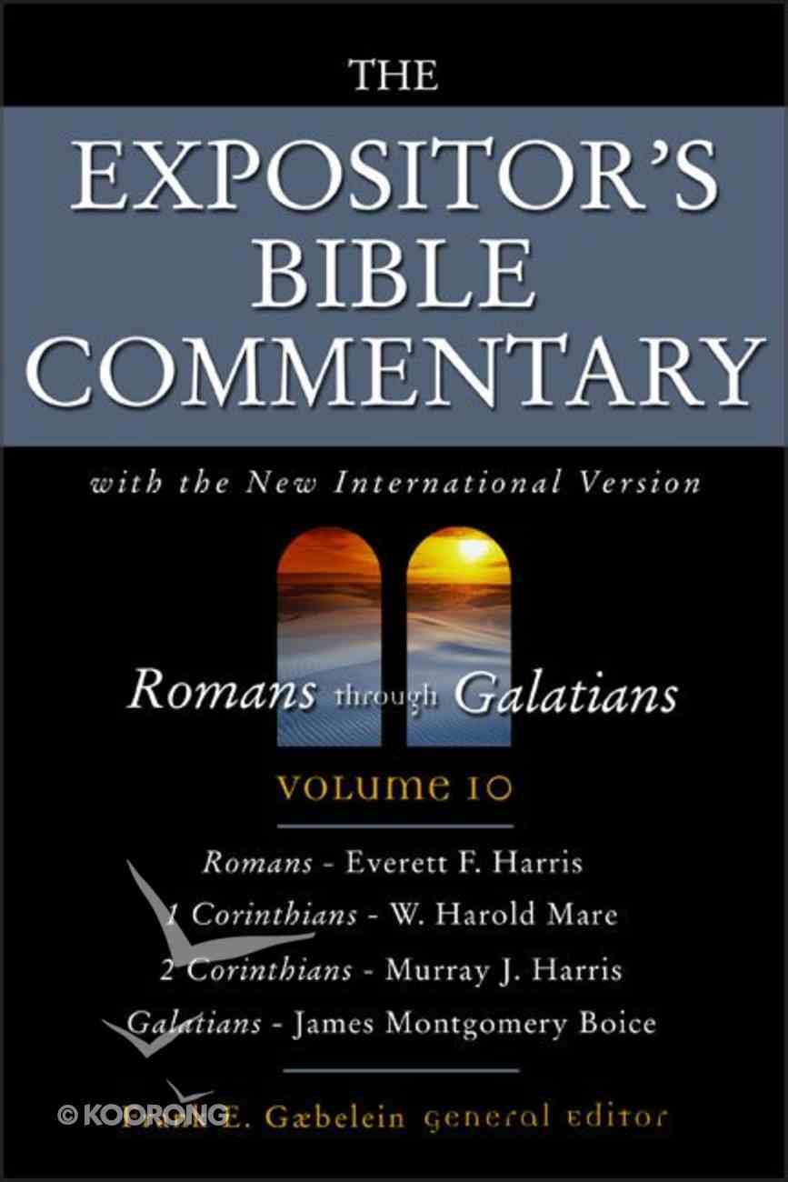 Romans - Galatians (Expositor's Bible Commentary Series) Hardback