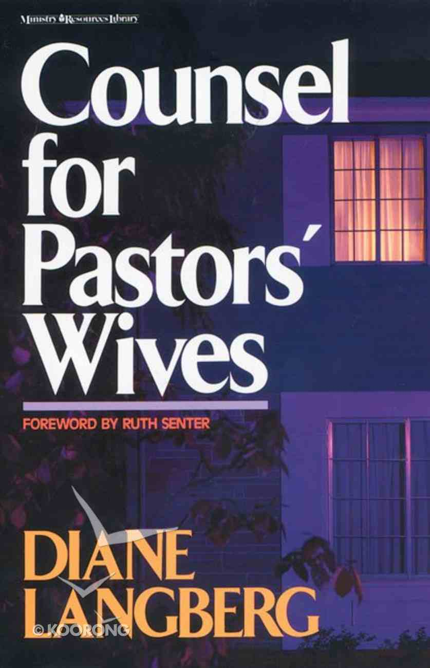 Counsel For Pastors' Wives Paperback