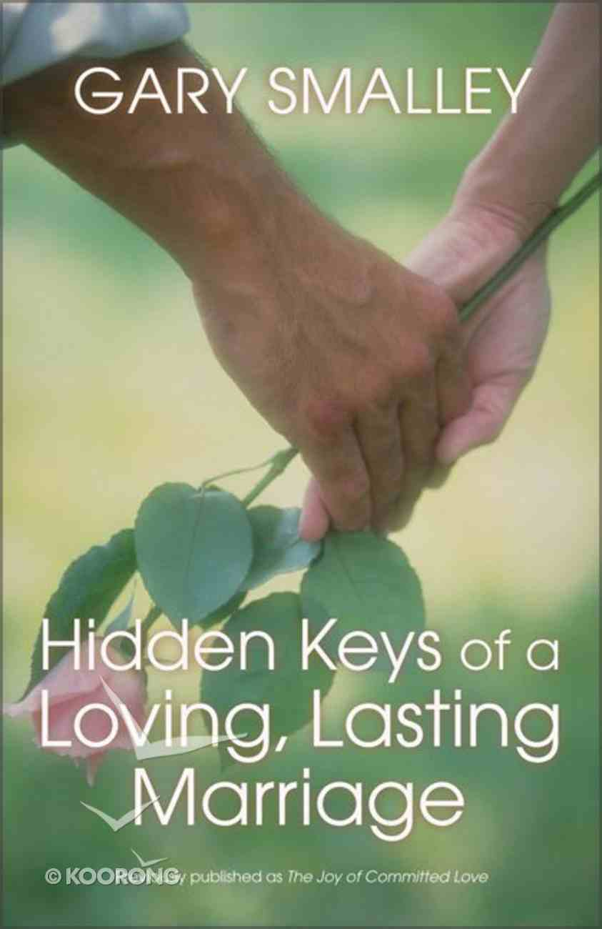 Hidden Keys of a Loving Lasting Marriage Paperback