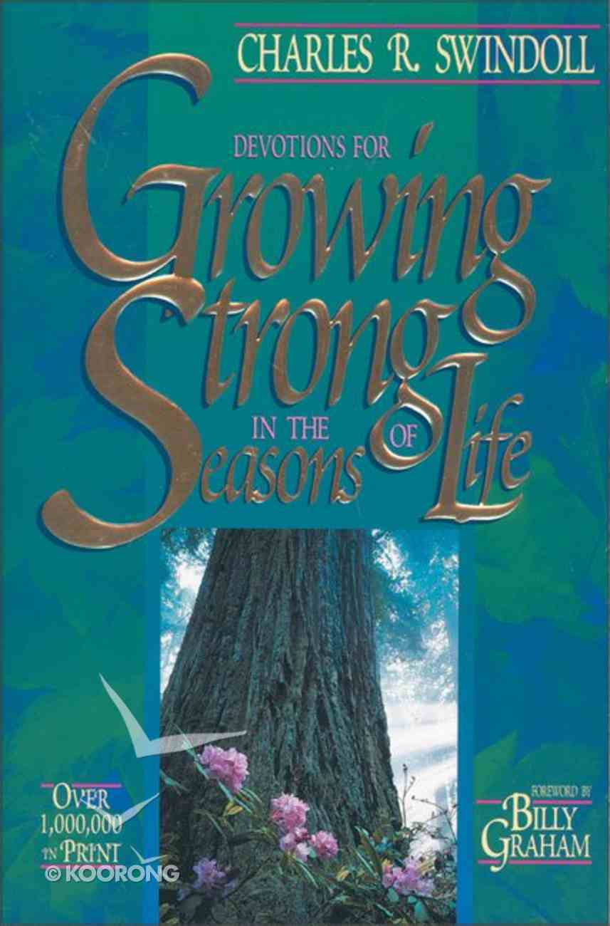 Growing Strong in the Seasons of Life Paperback