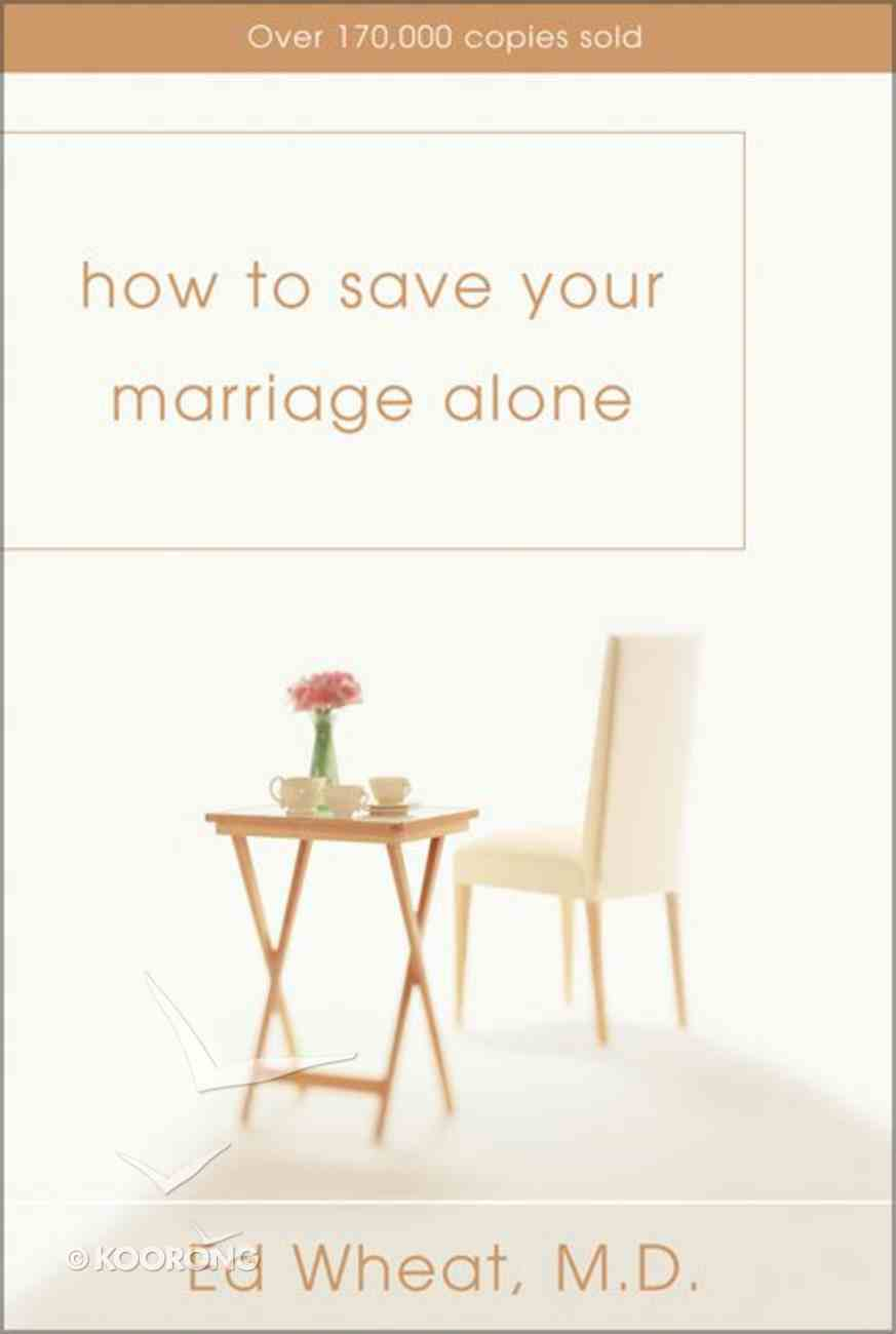 How to Save Your Marriage Alone Paperback