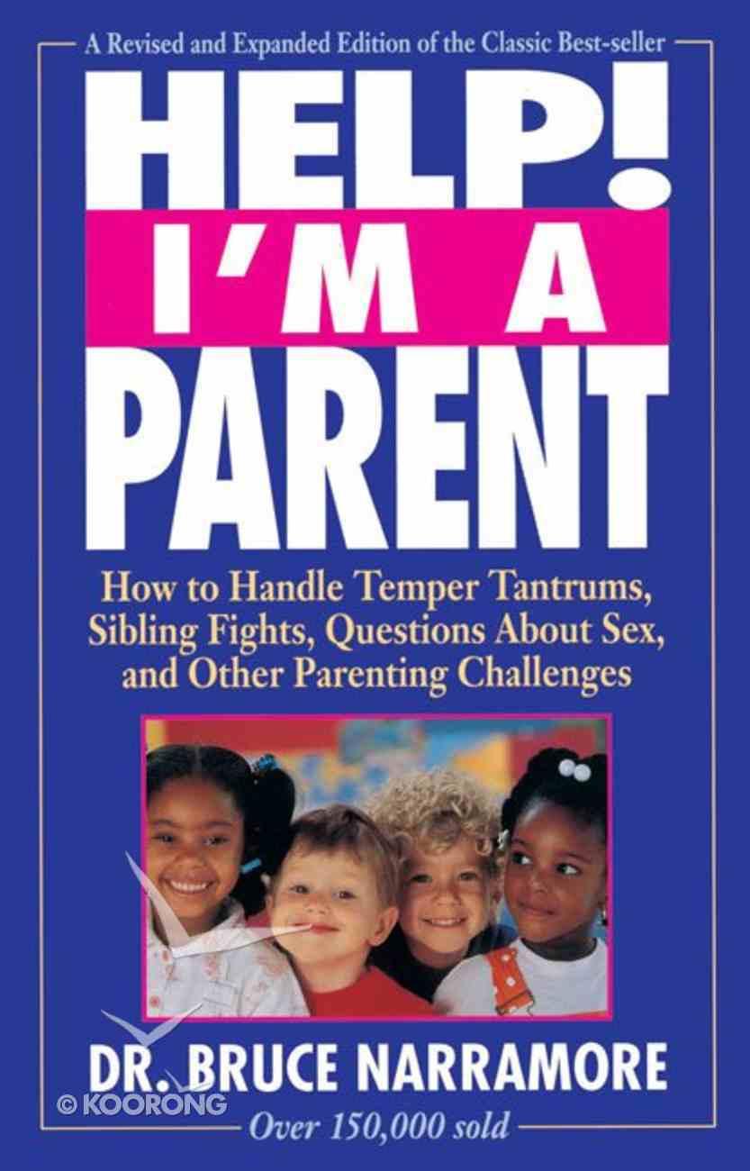 Help! I'm a Parent Paperback